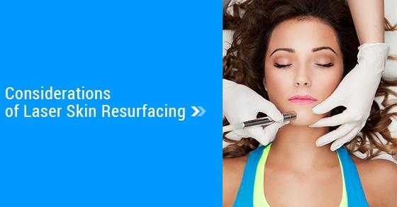 Laser Skin Resurfacing Toronto