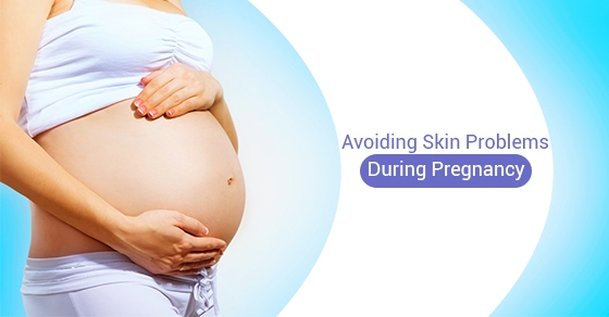 Avoiding Skin Problems during Pregnancy -Fairview Laser Clinic Inc