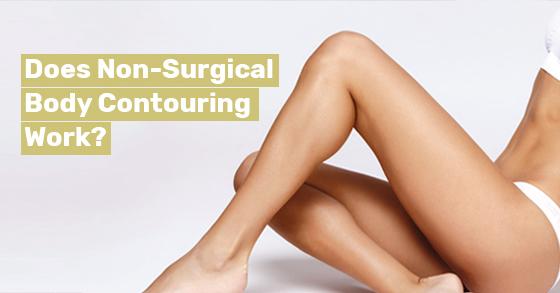 Non-Surgical Body Contouring Work toronto